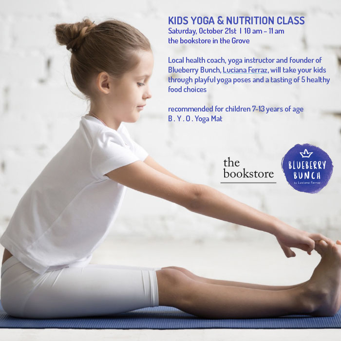 Kids Yoga & Nutrition Class by Blueberry Bunch