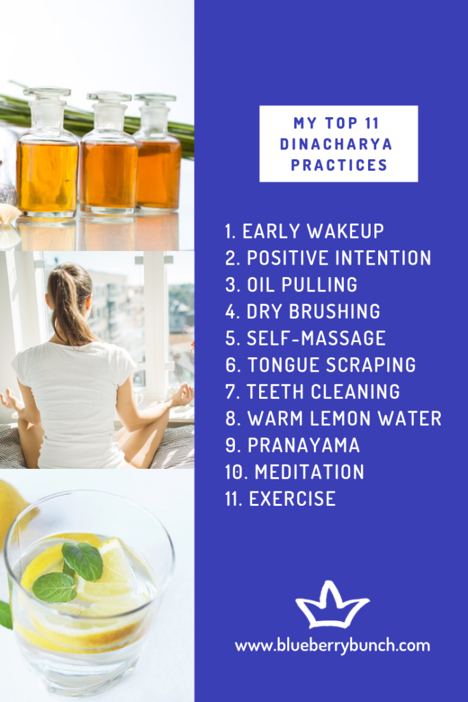 List of My Top 11 Dinacharya Practices